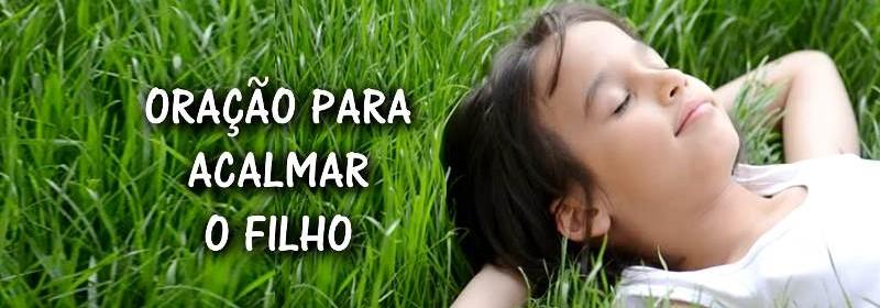 oracao-para-acalmar-os-filhos-imagem-1