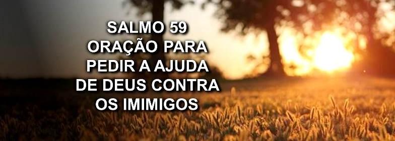 salmo-59-oração-para-pedir-a-ajuda-de-deus-contra-os-inimigos-imagem 2